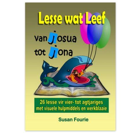 Lesse wat leef (4-8 jaar) Van Josua tot JonaNew
