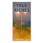 True Riches new