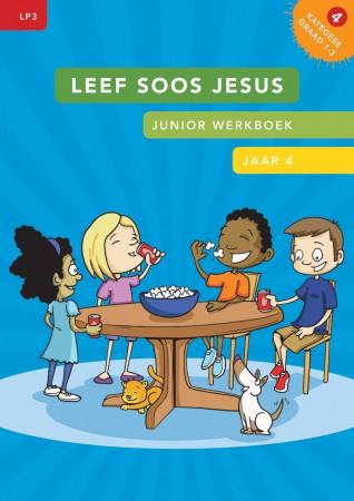 LP3 Jaar 4 – Leef soos Jesus –  Junior werkboek