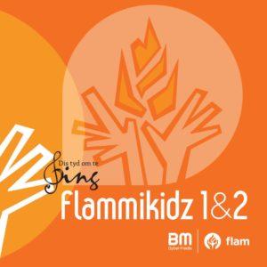 Flammikidz 1&2  (F-luister-weergawe) Dis Tyd Om Te Sing