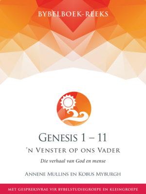 Genesis 1 – 11