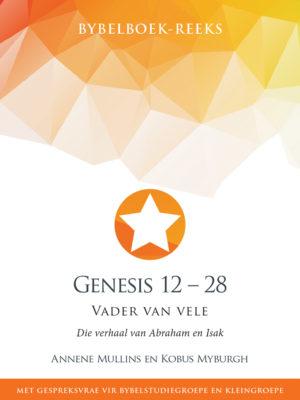 Genesis 12 – 28