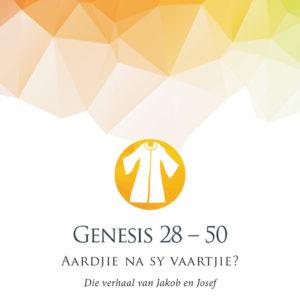 Genesis 28 – 50