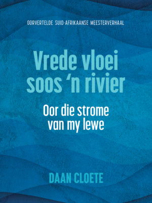 Vrede vloei soos 'n rivier