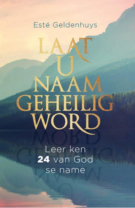 Laat U Naam Geheilig Word – cover