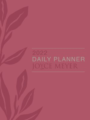 Joyce Meyer Daily Planner 2022 (A5 Faux Leather with zip)